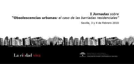 "Jornadas de ""Obsolescencia Urbana""."
