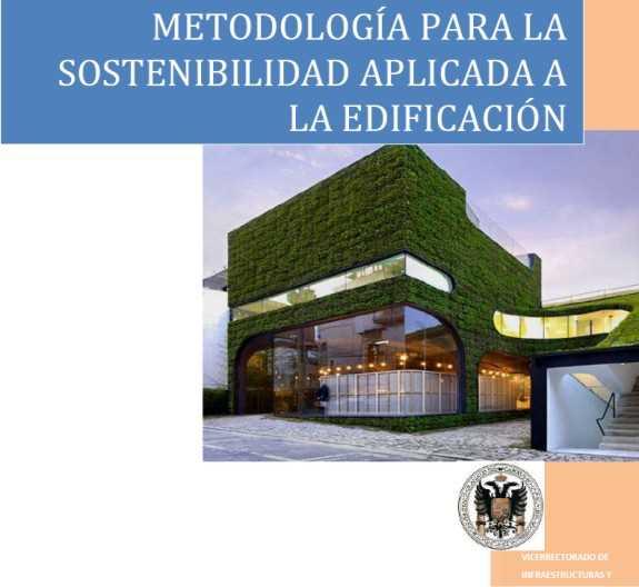 """Portada del Manual. FUENTE: manual """"METODOLOGÍA PARA LA SOSTENIBILIDAD APLICADA A LA EDIFICACIÓN"""""""