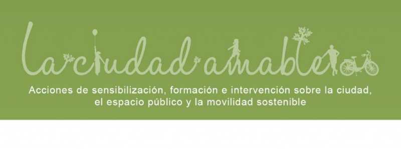La Ciudad Amable. Fuente: juntadeandalucia.es/fomentoyvivienda