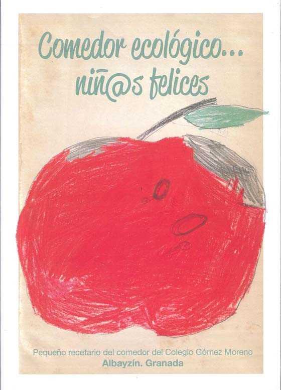 """Portada Del libro"""" Comedor ecológico…niñ@s felices"""""""