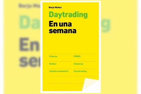 Breve pero intenso, el libro de Borja Muñoz te acerca la práctica del intradía. :: Comprar en amazon.es